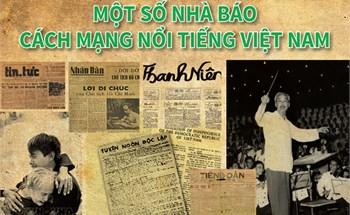 Một số nhà báo cách mạng nổi tiếng Việt Nam