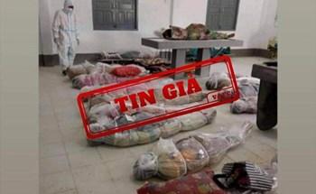 """Hình ảnh """"xác chết do Covid-19 tại TPHCM"""" là tin giả"""