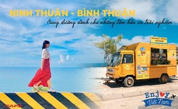 15 địa điểm cực hot tại Ninh Thuận và Bình Thuận chỉ trong 4N3Đ: Cung đường dành cho những tâm hồn ưa trải nghiệm