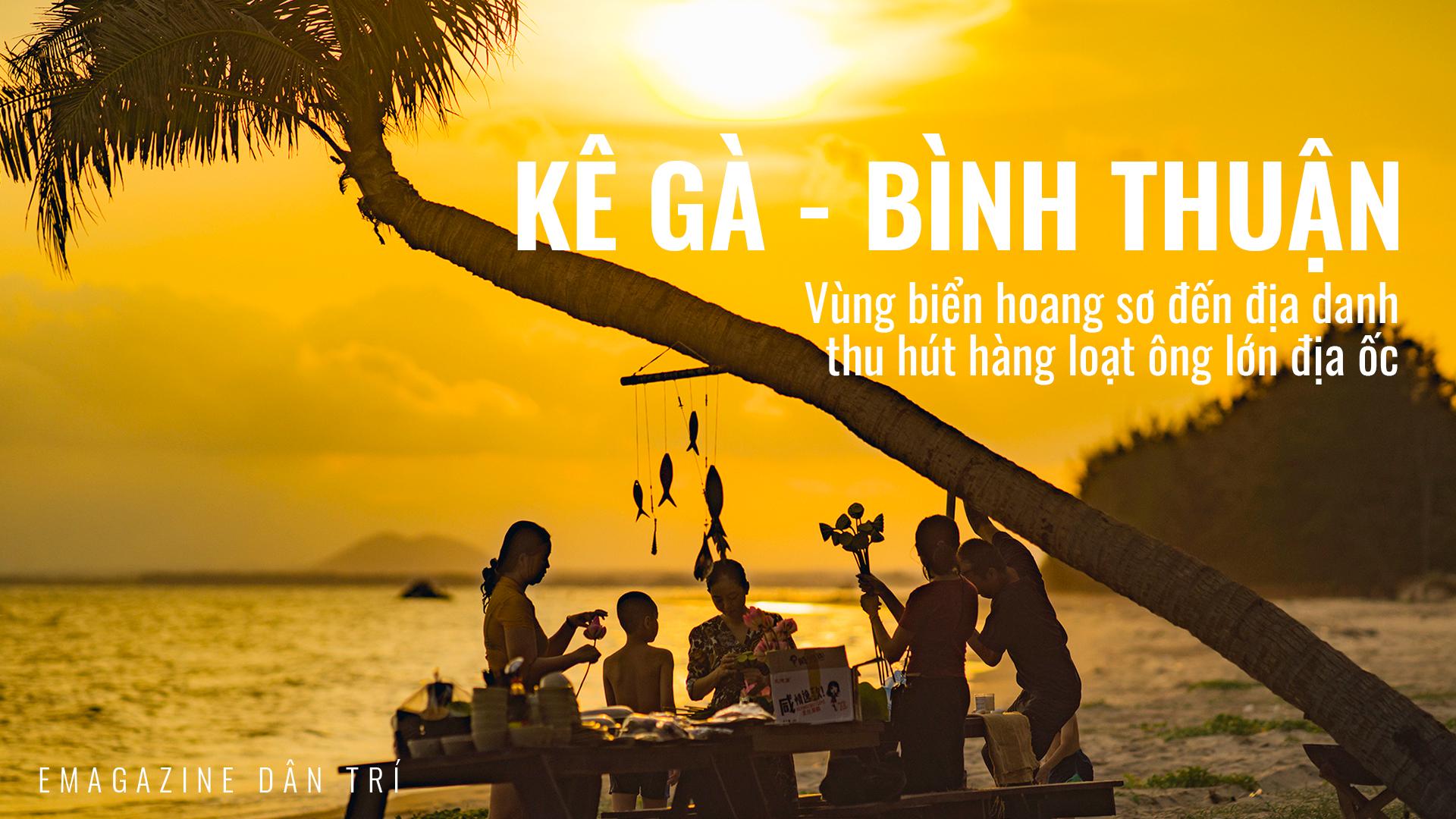 Kê Gà – Bình Thuận: Vùng biển hoang sơ đến địa danh thu hút hàng loạt ông lớn địa ốc - Ảnh 1
